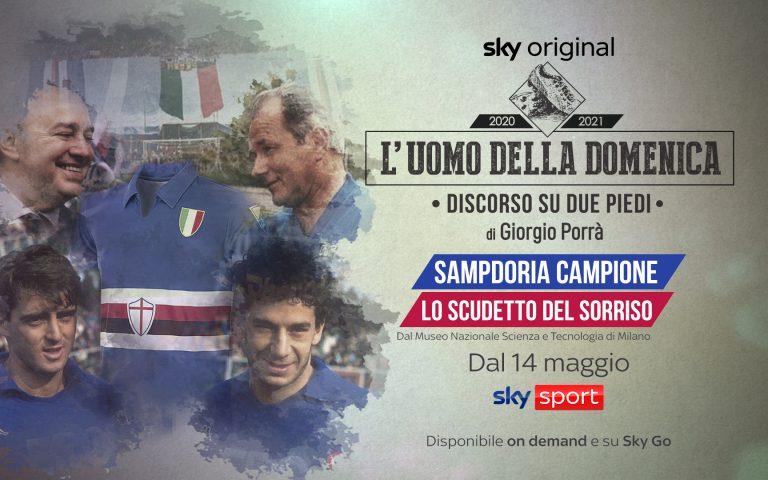 Sky Sport, 'L'Uomo della Domenica': una puntata sulla Sampd'Oro